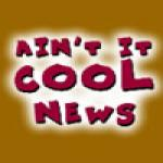 Ain't It Cool News